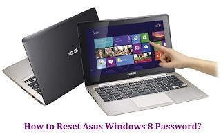 Asus Laptop Windows 8 Not Connecting To reset asus password asus password recovery how to reset asus windows 8 password on laptop