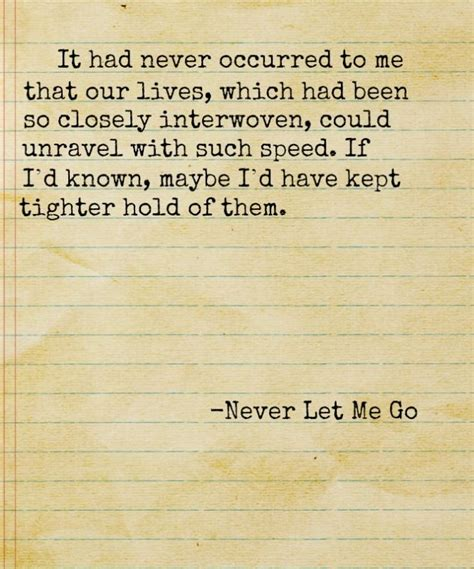 quotes film never let me go never let me go quotes pinterest never let me go