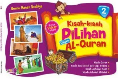 Kisah Kisah Pilihan Dalam Al Quran bukukita kisah kisah pilihan dalam al quran 2