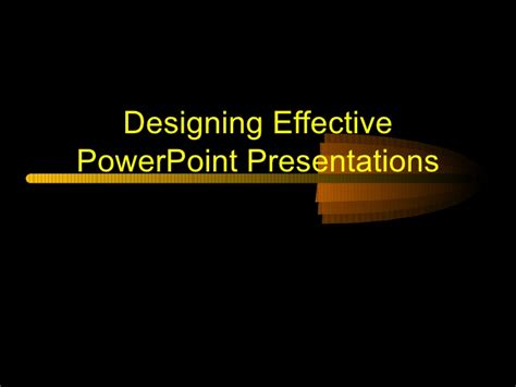 design effective powerpoint presentation effective powerpoint presentations