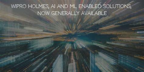 wipro holmes ai  ml enabled solutionsnow generally  techsutram blockchain
