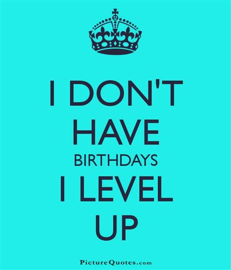 Quotes On Birthdays Birthday Quotes Birthday Sayings Birthday Picture Quotes