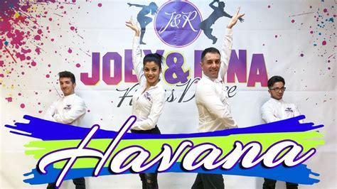 tutorial dance havana balli di gruppo 2018 quot havana quot choreography joey rina