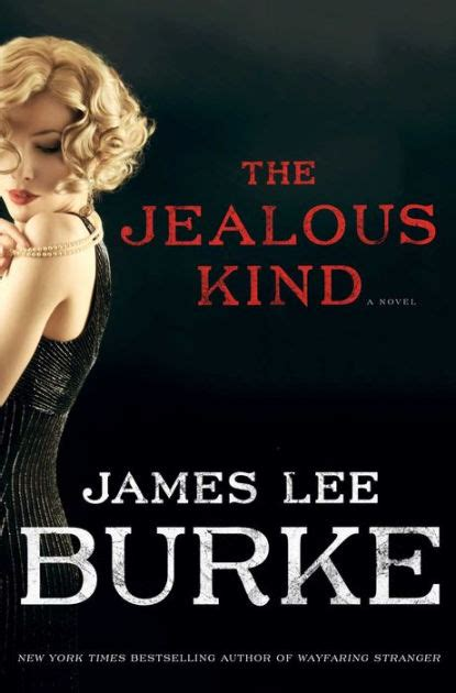 the jealous kind by james lee burke hardcover barnes noble 174