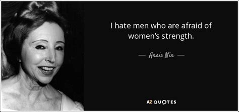 men who hate women and the women who love them when loving hurts and you don t know why ebook top 25 quotes by anais nin of 522 a z quotes