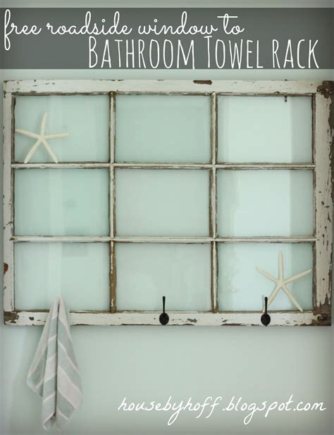 Bathroom Towel Racks Shelves Repurposed Window Bathroom Towel Rack House By Hoff
