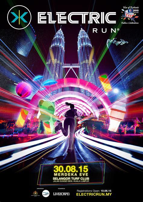 electric run malaysia 30th august 2015 malaysiasaya