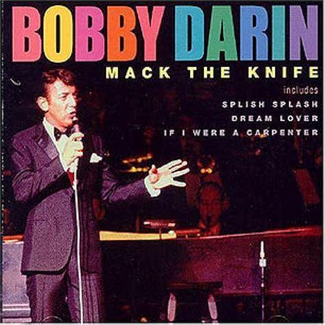 best knife songs bobby darin mack the knife 500 greatest songs of all