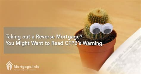 taking out a loan for a downpayment on a house taking out a reverse mortgage you might want to read cfpb