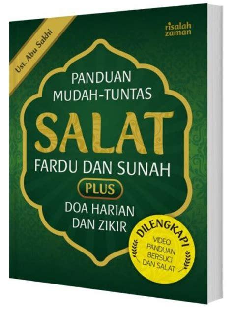 bukukita panduan mudah tuntas salat fardu dan sunah plus doa harian dan zikir dilengkapi