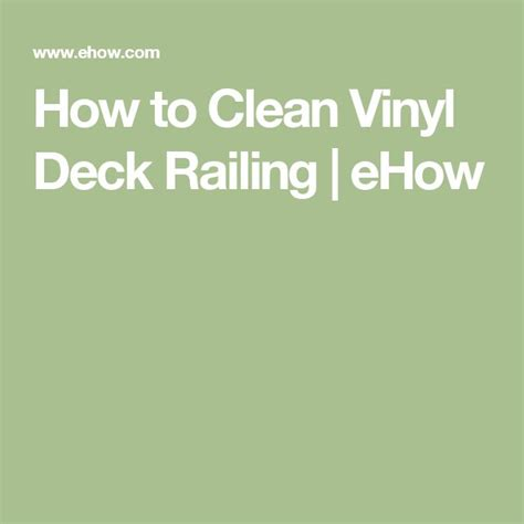 how to clean a vinyl bathtub best 25 vinyl deck railing ideas on pinterest vinyl deck deck railing systems and