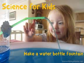 Learn with play at home science for kids water bottle fountain
