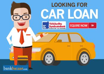 syndicate bank housing loan interest rate syndicate bank car loan low 9 15 interest rate 27 feb 2018