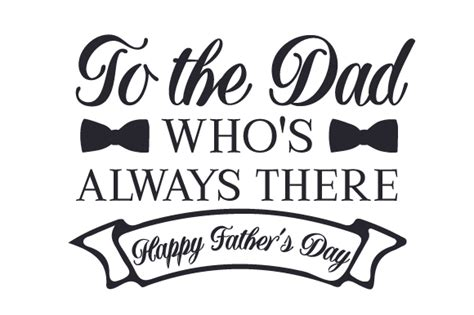 Fathers Day Freebie Free Designer Bag With Purchase by To The Who S Always There Happy S Day Svg Cut
