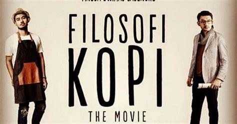 Akhir Film Filosofi Kopi | perempuansore filosofi kopi dan aroma kopi yang tercium