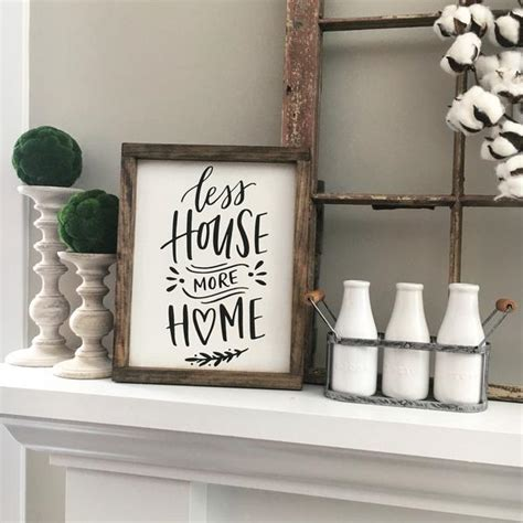 less house more home sign rustic sign home decor wood sign less house more home framed wood sign coastal crafty mama