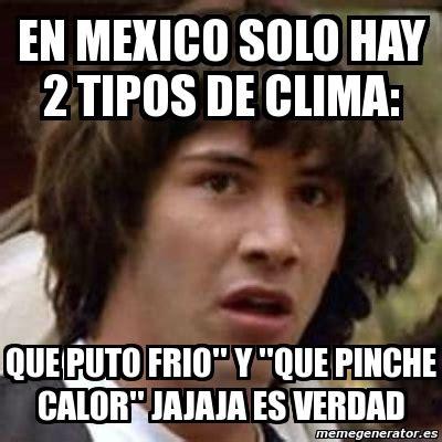 imagenes memes sobre el frio meme keanu reeves en mexico solo hay 2 tipos de clima