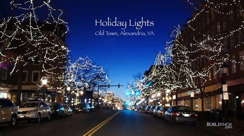 enchanting holiday lights old town alexandria va youtube