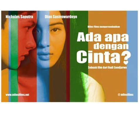 film romantis indonesia ada apa dengan cinta mengenang kembali kutipan romantis dari film ada apa