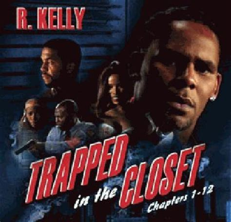 R Trapped In The Closet by R Trapped In The Closet Chapters 1 12 Album
