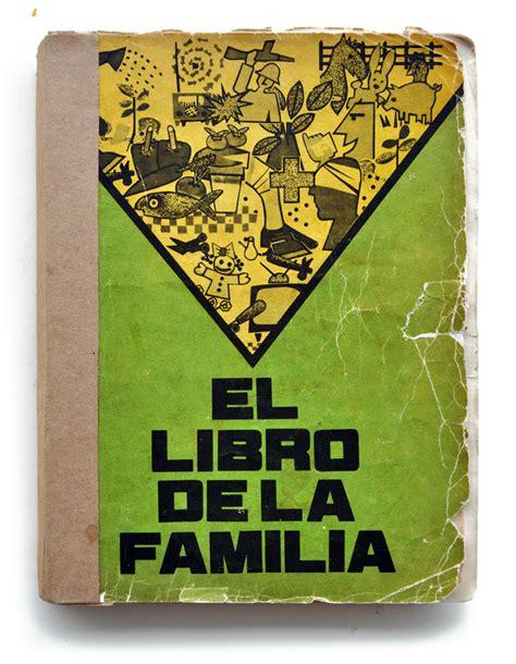 libro la familia cebolleta 60 libro el libro de la familia editora verde olivo cuba 1991 desobediencia tecnol 243 gica