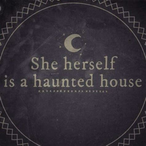 haunted house quotes 17 best images about quotes on pinterest anne of green gables the long dark and the