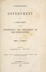 a disquisition on government books a disquisition on government 1851 edition open library