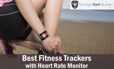 best fitness tracker with rate monitor best fitness tracker with rate monitor review 2017