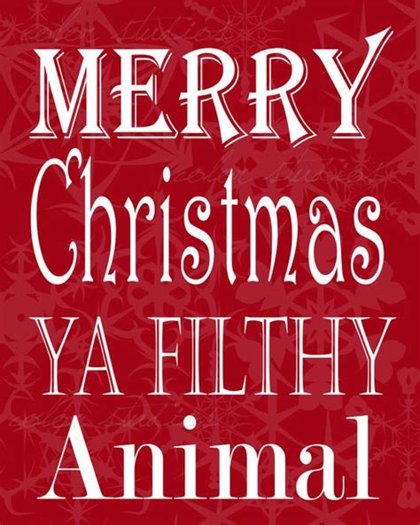 images of merry christmas you filthy animal folk art merry christmas and home alone on pinterest