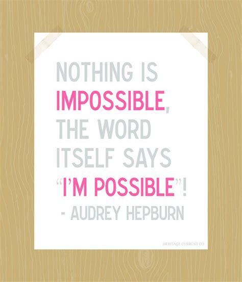 printable audrey hepburn quotes audrey hepburn printable positive quotes quotesgram