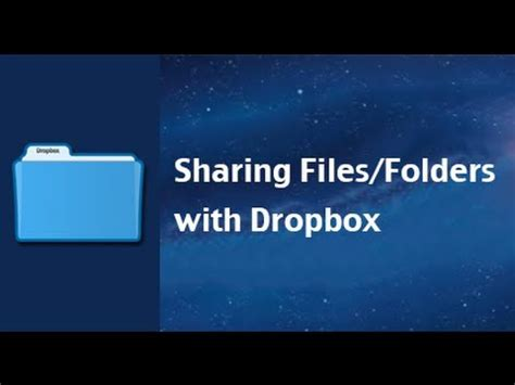 dropbox youtube videos how to share files and folders with dropbox youtube