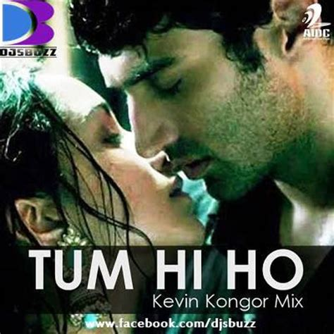 download mp3 tum hi ho tum hi ho by kevin kongor mix