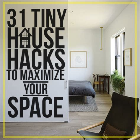 Hacks For Home Design 31 Tiny House Hacks To Maximize Your Space