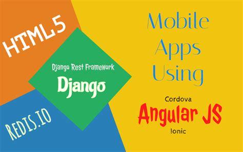 tutorial django angular tutorial how to integrate angular angular 2 news tutorial