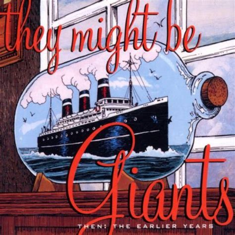 Might Be by Then The Earlier Years By They Might Be Giants Album Cover