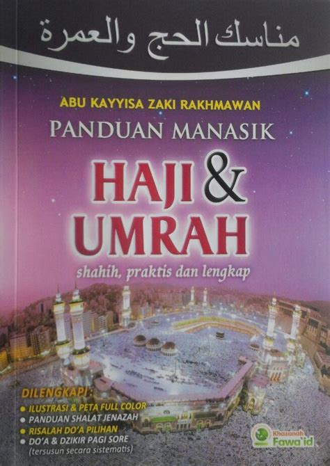 Buku Ibadah Praktis buku panduan manasik haji dan umrah shahih praktis lengkap