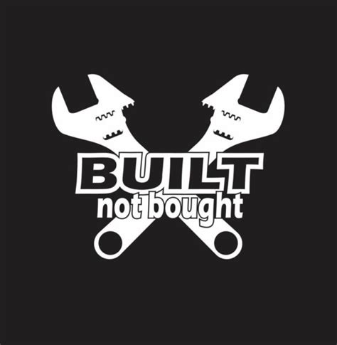 Built Not Bought built not bought wrenches vinyl decal stickers