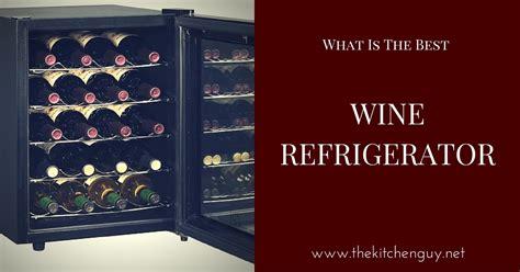 best wine refrigerators