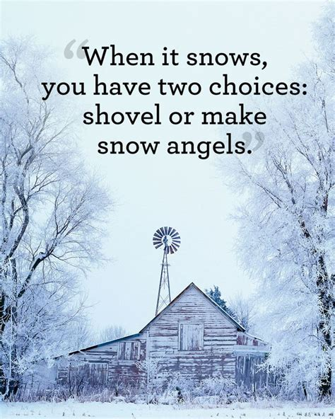 best 25 snow quotes ideas on pinterest winter quotes