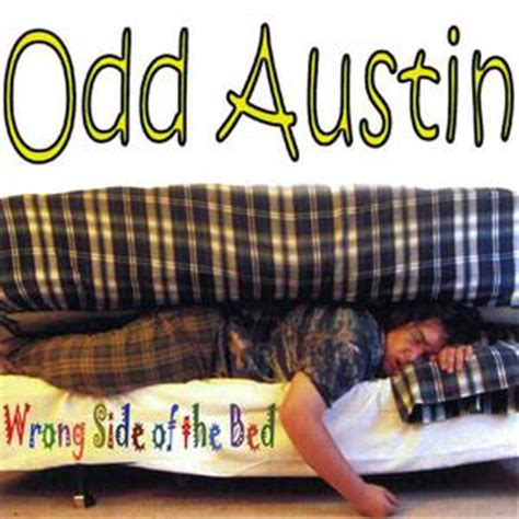 wrong side of the bed payplay fm odd austin wrong side of the bed mp3 download