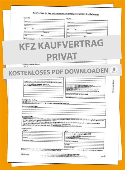 Kaufvertrag Auto Privat Muster by Kfz Kaufvertrag Tipps Und Mustervertrag Markt De