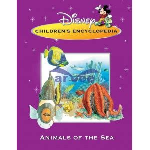 Disney Childrens Encyclopedia Great Lives Animals Of The Sea Arvee Books