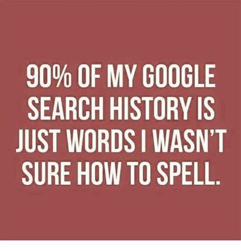 Search History Meme - 25 best memes about my google search history my google