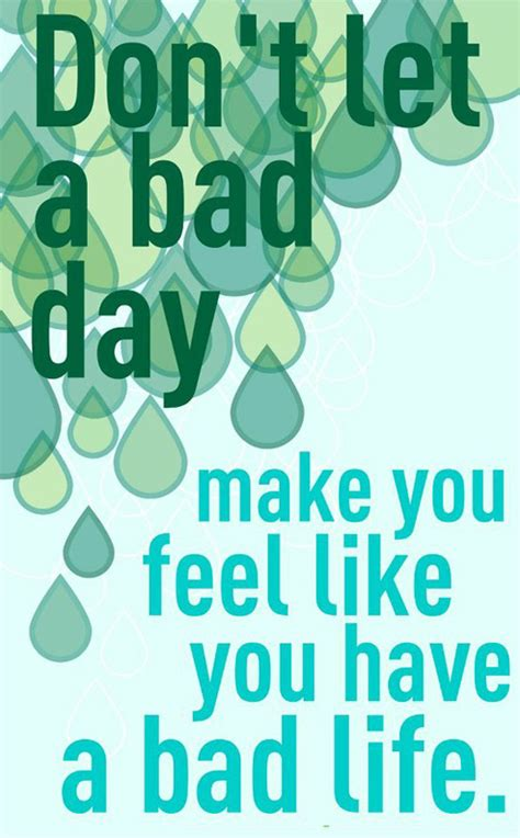 Bad Day After A Bad Day Quotes Quotesgram