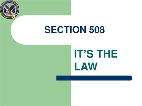 section 508 law ppt department of veterans affairs section 508 program