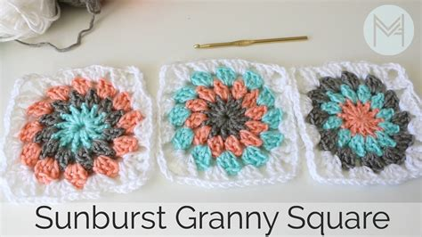 youtube tutorial crochet granny square crochet sunburst granny square tutorial youtube