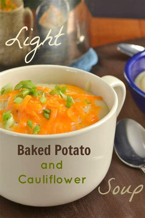 cooking light baked potato soup light baked potato and cauliflower soup food doodles
