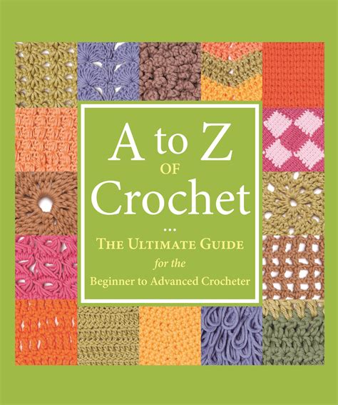 intermediate crochet books a to z of crochet book review ambassador crochet