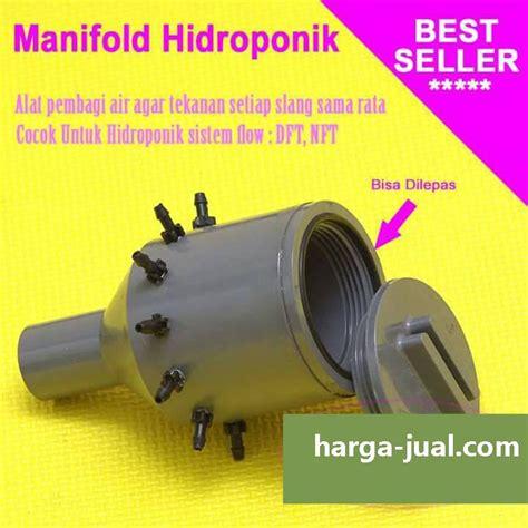 Jual Pipa Tanaman Hidroponik jual manifold hidroponik pipa air hidroponik mudah