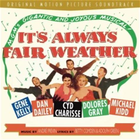 film it always fair weather stardust dolores gray rivista musical